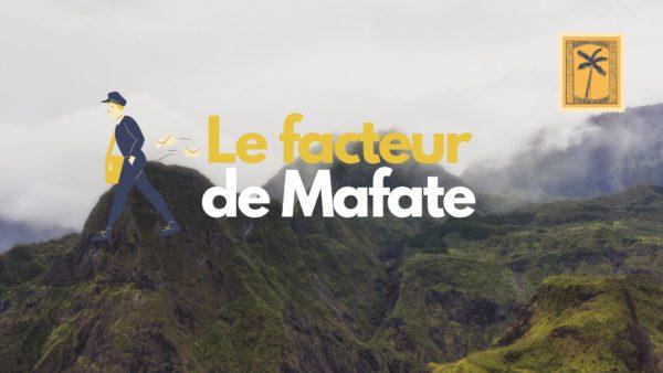 Histoire du facteur de Mafate sur l'ile de la Reunion