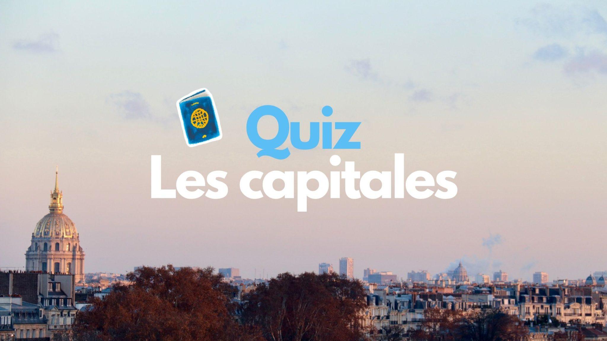 Quiz capitales du monde